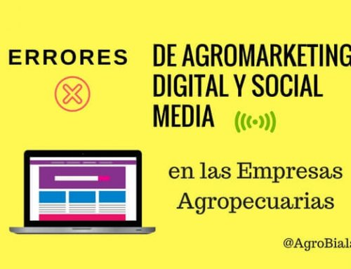 Errores de Agromarketing Digital y Social Media en las Empresas Agropecuarias