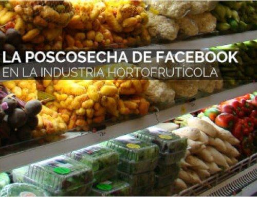 La Poscosecha de Facebook en la Industria Hortofrutícola