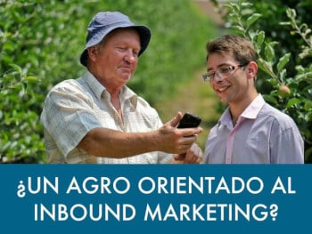 inbound marketing, marketing inbound agro, marketing agropecuario, plan de marketing