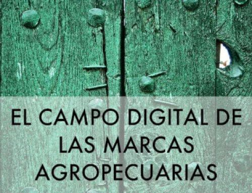 El Campo Digital de las Marcas Agropecuarias