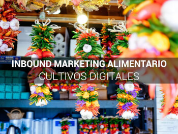 Inbound Marketing Agroalimentario, hoy agro nuestro agro empresas agricolas plan de marketing plan de marketing digital