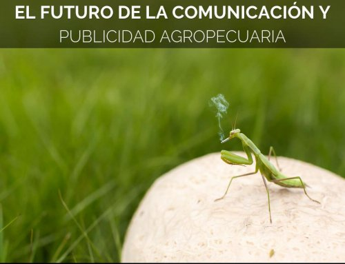 El Futuro de la Comunicación y Publicidad Agropecuaria