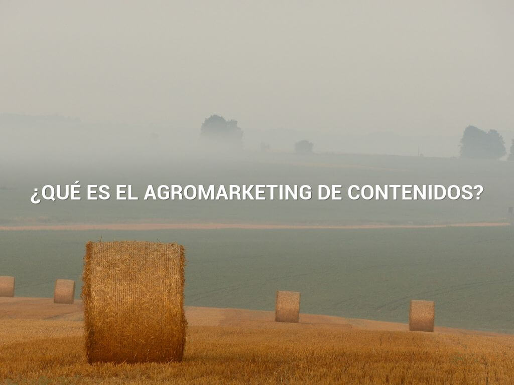 agro marketing de contenidos