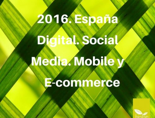 2016. España Digital. Social Media. Mobile y E-commerce
