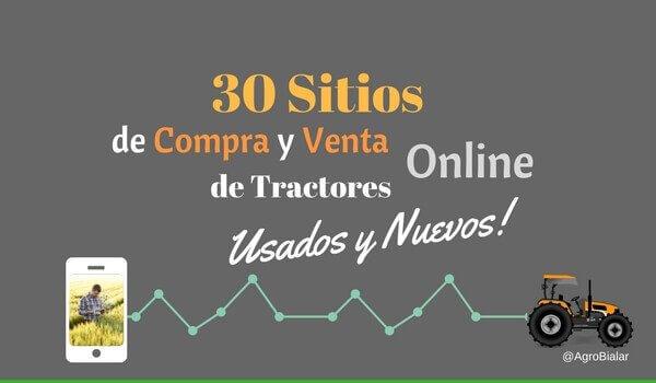 30 Mejores Sitios De Compra Y Venta Online De Tractores