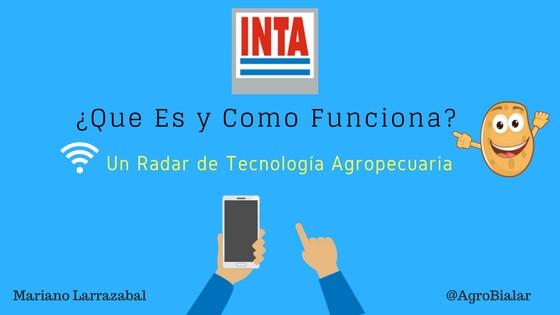 INTA ¿Que Es y Como Funciona_ Un Radar de Tecnología Agropecuaria