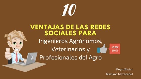 Ventajas de las Redes Sociales para Ingenieros Agrónomos, Veterinarios y Profesionales del Agro