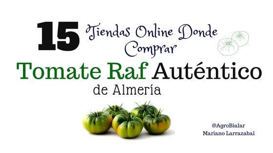 Tomate Raf Online autentico
