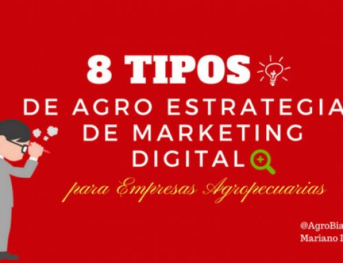 8 Tipos de Agro Estrategias de Marketing Digital para Empresas Agropecuarias