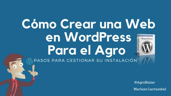 Cómo Crear una Web en WordPress Para el Agro.