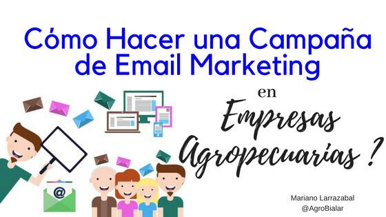 Como Hacer Una Campaña de Email Mar
