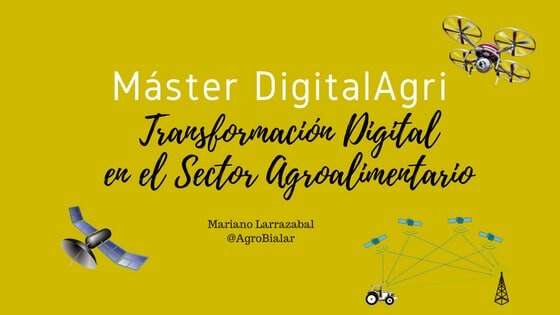 Máster DigitalAgri. Transformación Digital en el Sector Agroalimentario