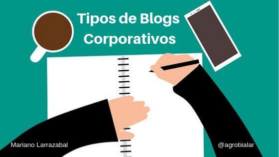 ¿Qué Tipos de Blogs Corporativos Existen