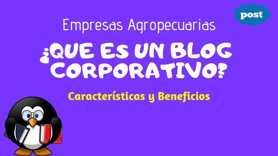 blog corporativo que es y para que sirrve