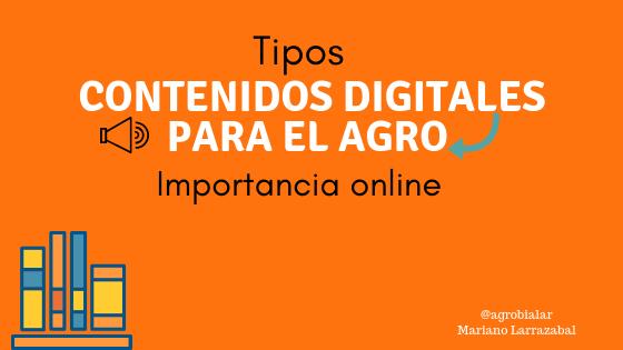 Contenidos Digitales para el Agro. Tipos y su Importancia Online.