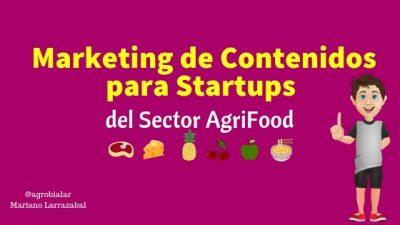 Marketing de Contenidos para Startups del Sector AgriFood