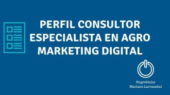 Perfil Consultor Especialista en Agro Marketing Digital