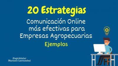 20 Estrategias de Comunicación Online más efectivas para Empresas Agropecuarias [Ejemplos]