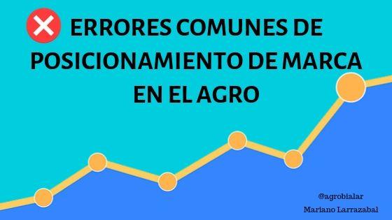 Errores-Comunes-de-Posicionamiento-de-Marca-en-el-Agro