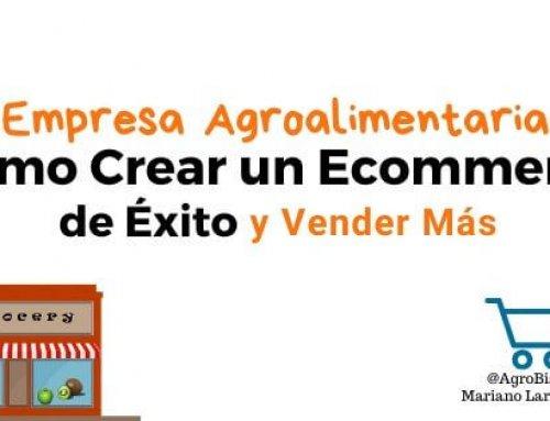 Cómo Crear un Ecommerce de Éxito para tu Empresa Agroalimentaria y Vender Más