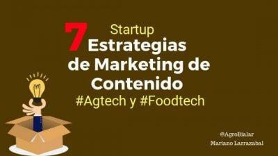 Estrategias de Marketing de Contenido para Startup Agtech y Foodtech