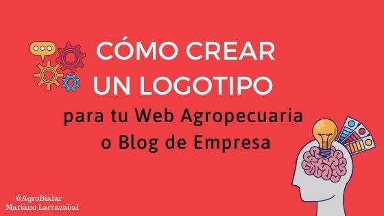 Crear-un-Logotipo-para-tu-Web-Agropecuaria-blog-Empresa