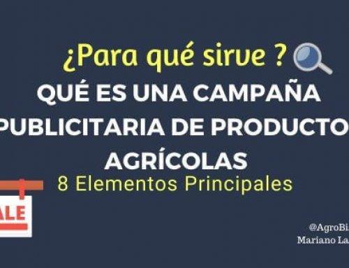 Qué es una Campaña Publicitaria de Productos Agrícolas y Para Qué Sirve. [Elementos Principales]