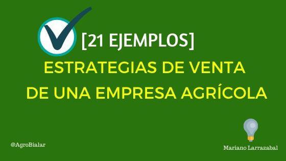 Ejemplos-de-Estrategias-de-Venta-de-una-Empresa-Agricola