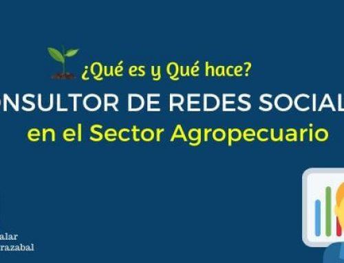 Consultor de Redes Sociales en el Sector Agropecuario ¿Qué es y Qué hace?