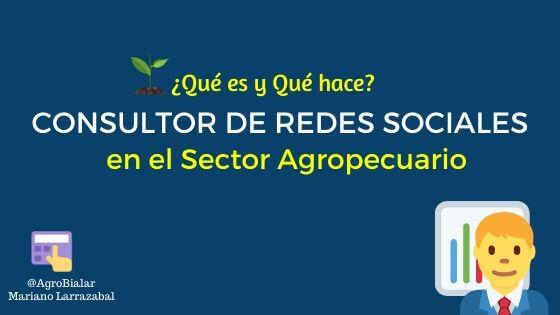 Consultor-de-Redes-Sociales-en-el-Sector- Agropecuario