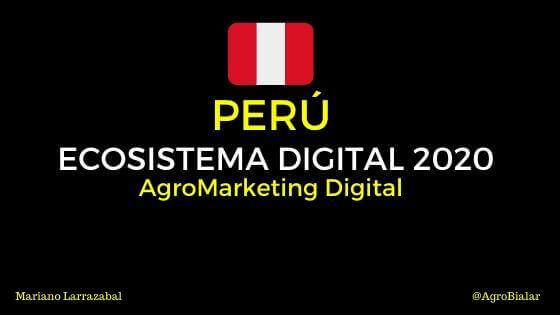 Peru-Ecosistema- Digital-2020-AgroMarketing-Digital