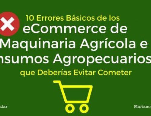 10 Errores Básicos de los eCommerce de Maquinaria Agrícola e Insumos Agropecuarios que Deberías Evitar Cometer