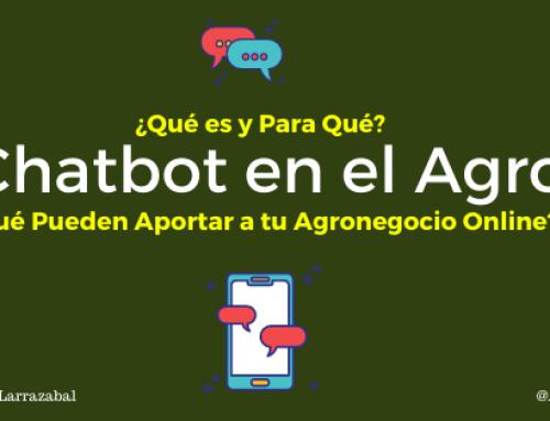 Chatbot en el Agro ¿Qué es, Para Qué Sirven en Tu Empresa Agropecuaria y Qué Pueden Aportar a tu Agronegocio Online?