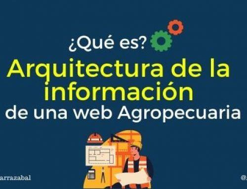 ¿Qué es la arquitectura de la información y por qué es tan importante para el diseño de tu página web agropecuaria?