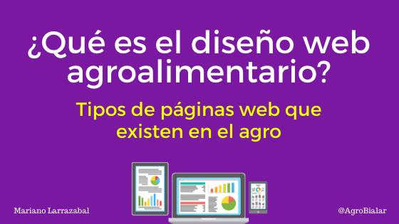 ¿Qué es el diseño web agroalimentario y para qué sirve Características y tipos de páginas web que existen en el agro